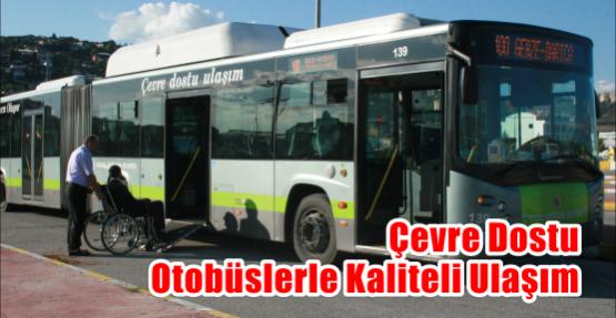 Çevre dostu otobüslerle kaliteli ulaşım