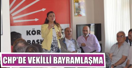 CHP'DE VEKİLLİ BAYRAMLAŞMA