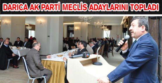Darıca Ak Parti Meclis Adaylarını Topladı