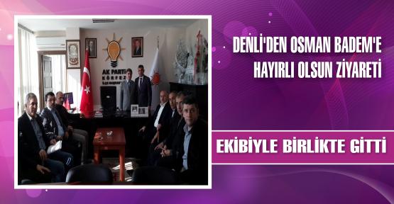 Denli'den Osman Badem'e Ziyaret
