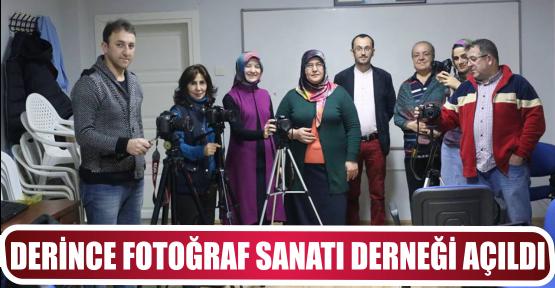 DERİNCE FOTOĞRAF SANATI DERNEĞİ AÇILDI