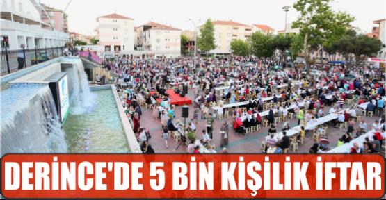 DERİNCE'DE 5 BİN KİŞİLİK İFTAR
