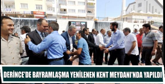 DERİNCE'DE BAYRAMLAŞMA YENİLENEN KENT MEYDANI'NDA YAPILDI