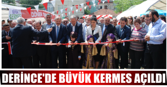 DERİNCE'DE BÜYÜK KERMES AÇILDI