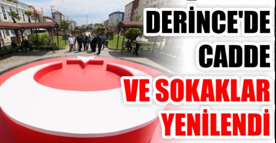 DERİNCE'DE CADDE VE SOKAKLAR YENİLENDİ