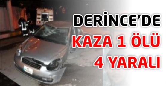 Derince'de kaza 1 ölü 4 yaralı