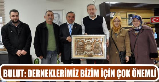 """DERNEKLERİMİZ BİZİM İÇİN ÇOK ÖNEMLİ"""""""