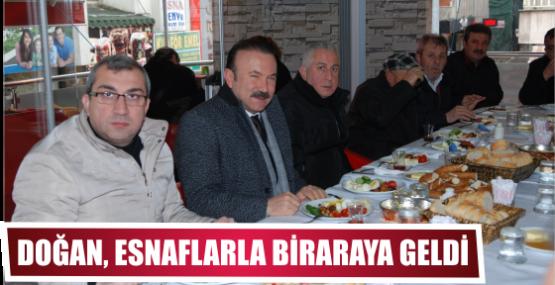 DOĞAN, ESNAFLARLA BİRARAYA GELDİ