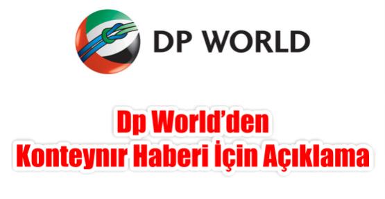 DP WORLD'den Konteynır Haberi için Açıklama