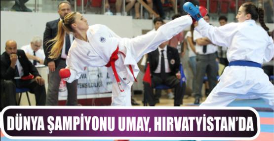 Dünya Şampiyonu Umay, Hırvatyistan'da