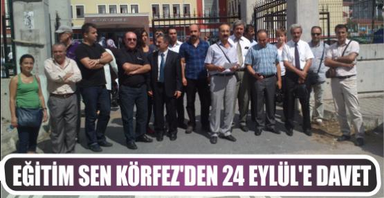 EĞİTİM SEN KÖRFEZ'DEN 24 EYLÜL'E DAVET