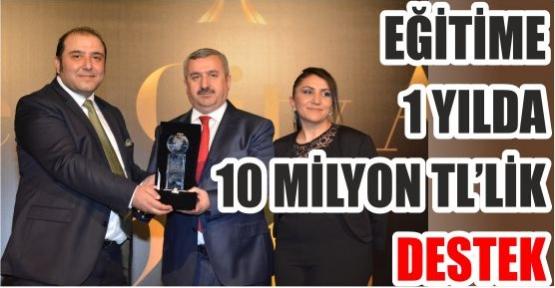 EĞİTİME 1 YILDA 10 MİLYON TL'LİK DESTEK