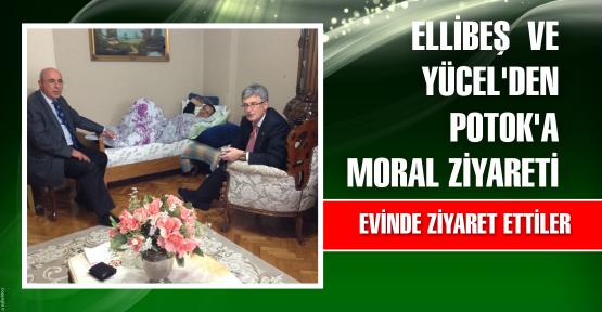 Ellibeş ve Yücel'den Potok'a moral ziyareti