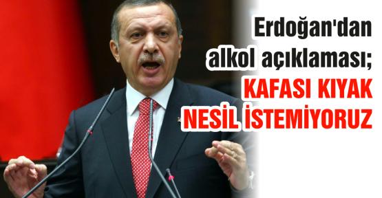 Erdoğan'dan alkol açıklaması