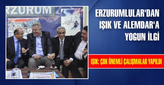 Erzurumlular'dan Işık ve Alemdar'a yoğun ilgi