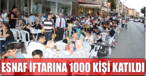 ESNAF İFTARINA 1000 KİŞİ KATILDI
