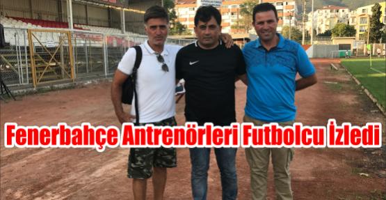 Fenerbahçe antrenörleri Futbolcu izledi