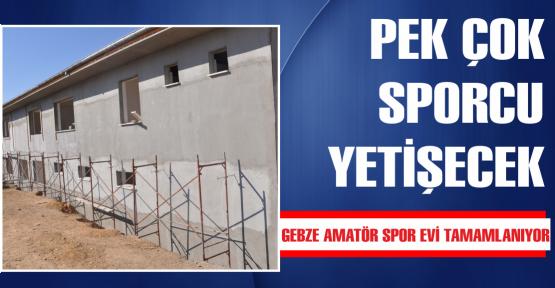 Gebze Amatör Spor Evi tamamlanıyor
