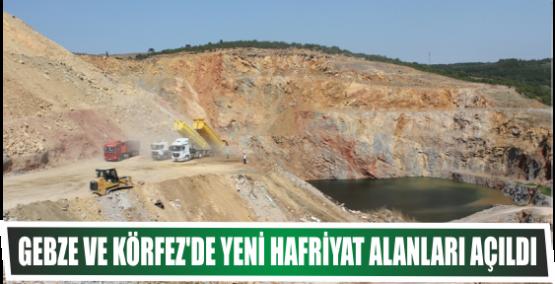 Gebze ve Körfez'de yeni  hafriyat alanları açıldı