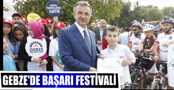 GEBZE'DE BAŞARI FESTİVALİ