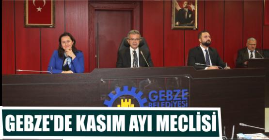 GEBZE'DE KASIM AYI MECLİSİ