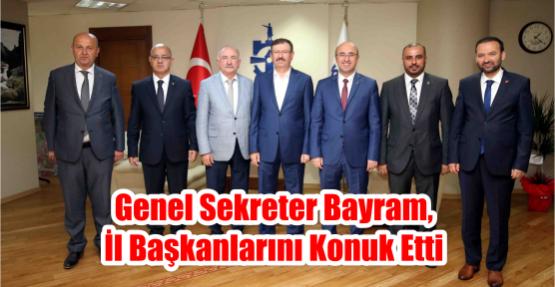 Genel Sekreter Bayram, il başkanlarını konuk etti