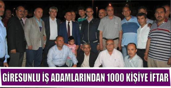 GİRESUNLU İŞADAMLARINDAN 1000 KİŞİYE İFTAR