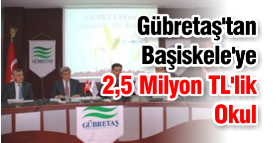 Gübretaş'tan Başiskele'ye 2,5 Milyon TL'lik Okul