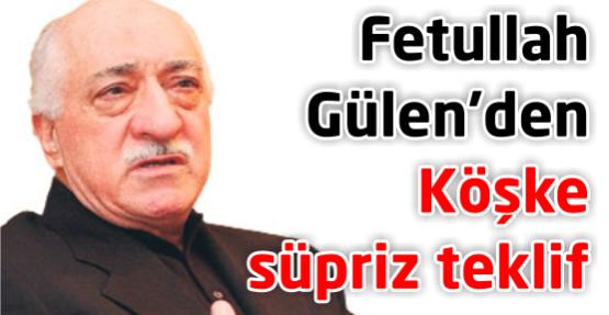 Gülen: Okul ve dershaneleri hükümete devrederiz