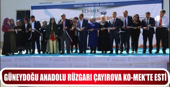 GÜNEYDOĞU ANADOLU RÜZGARI ÇAYIROVA KO-MEK'TE ESTİ