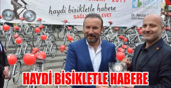 HAYDİ BİSİKLETLE HABERE