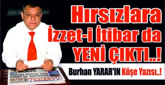 HIRSIZLARA İZZETİ İKRAM DA YENİ ÇIKTI.!!!