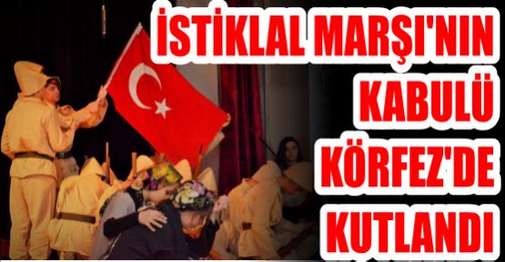İstiklal Marşı'nın kabulü Körfez'de kutlandı