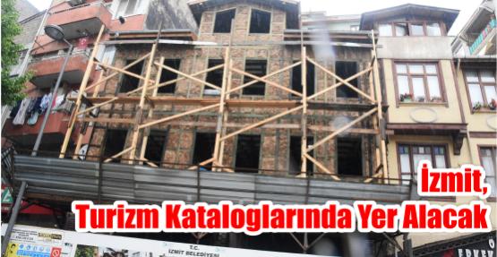 İZMİT, TURİZM KATALOGLARINDA YER ALACAK