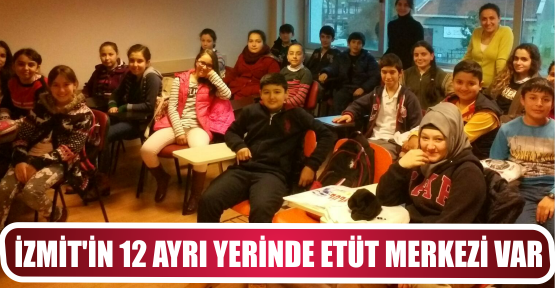 İZMİT'İN 12 AYRI YERİNDE ETÜT MERKEZİ VAR