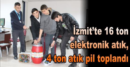 İZMİT'TE 16 TON ELEKTRONİK ATIK, 4 TON ATIK PİL TOPLANDI