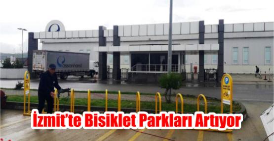 İZMİT'TE BİSİKLET PARKLARI ARTIYOR