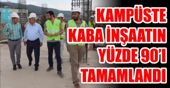 Kaba inşaatın yüzde  90'ı tamamlandı