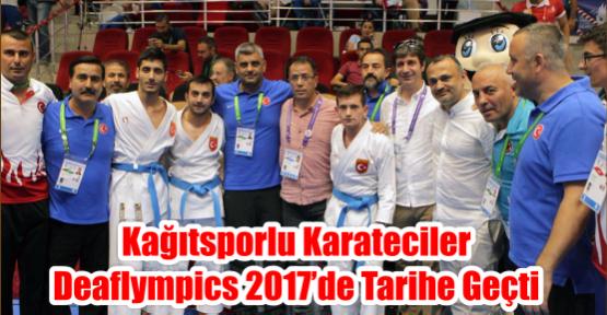 Kağıtsporlu karateciler Deaflympics 2017'de tarihe geçti