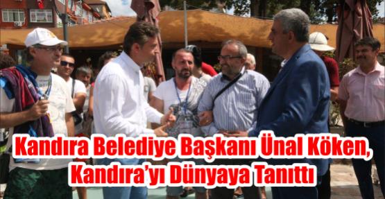 """""""Kandıra Belediye Başkanı Ünal Köken, Kandıra'yı Dünyaya Tanıttı"""""""