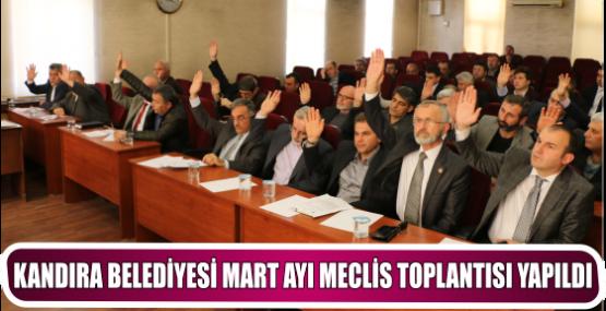 KANDIRA BELEDİYESİ MART AYI MECLİS TOPLANTISI YAPILDI