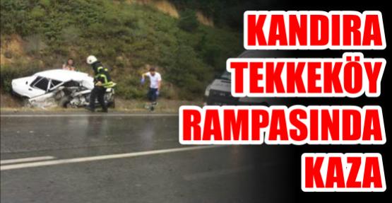 Kandıra Tekkeköy rampasında Kaza