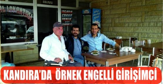 KANDIRA'DA ÖRNEK ENGELLİ GİRİŞİMCİ