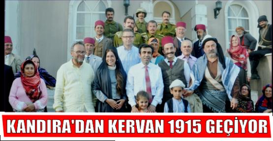 KANDIRA'DAN KERVAN 1915 GEÇİYOR