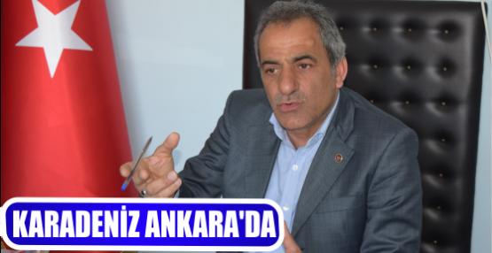 KARADENİZ ANKARA'DA