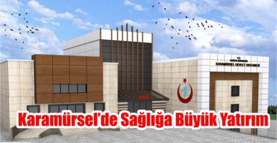 Karamürsel'de Sağlığa Büyük Yatırım