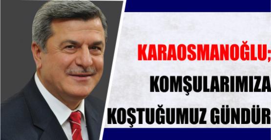 Karaosmanoğlu, Kurban Bayramını kutladı