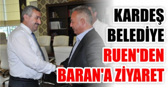 Kardeş Belediye Ruen'den Başkan Baran'a Ziyaret