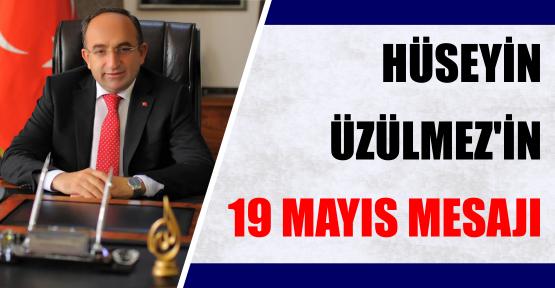 Kartepe Belediye Başkanı Hüseyin Üzülmez'in 19 Mayıs mesajı;