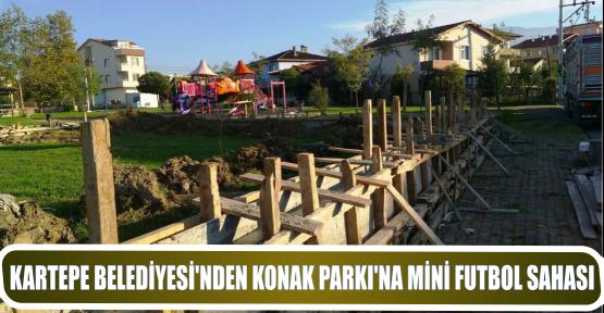 KARTEPE BELEDİYESİ'NDEN KONAK PARKI'NA MİNİ FUTBOL SAHASI